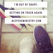 I'm Out of Shape and Spiritual Nudges