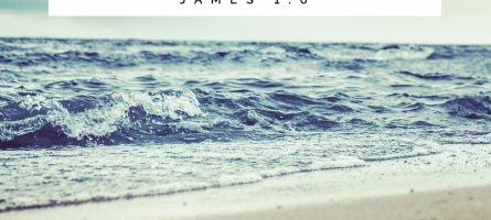 James 1, Lesson 4: Doubting Indeed