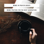 Moms in Prayer Group