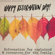 Happy Reformation Day! 500th Anniversary, History & Resources
