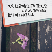 Trials and Our Responses to Them