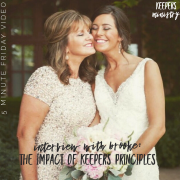 The Impact of Keepers Principles from Childhood through Marriage