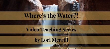 """Video Teaching Series """"Where's the Water?!"""" Kick-Off! Lesson 1: Why God Why?"""