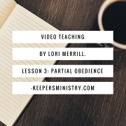 """""""Where's the Water?!"""" Video Series Lesson 3: Partial Obedience"""