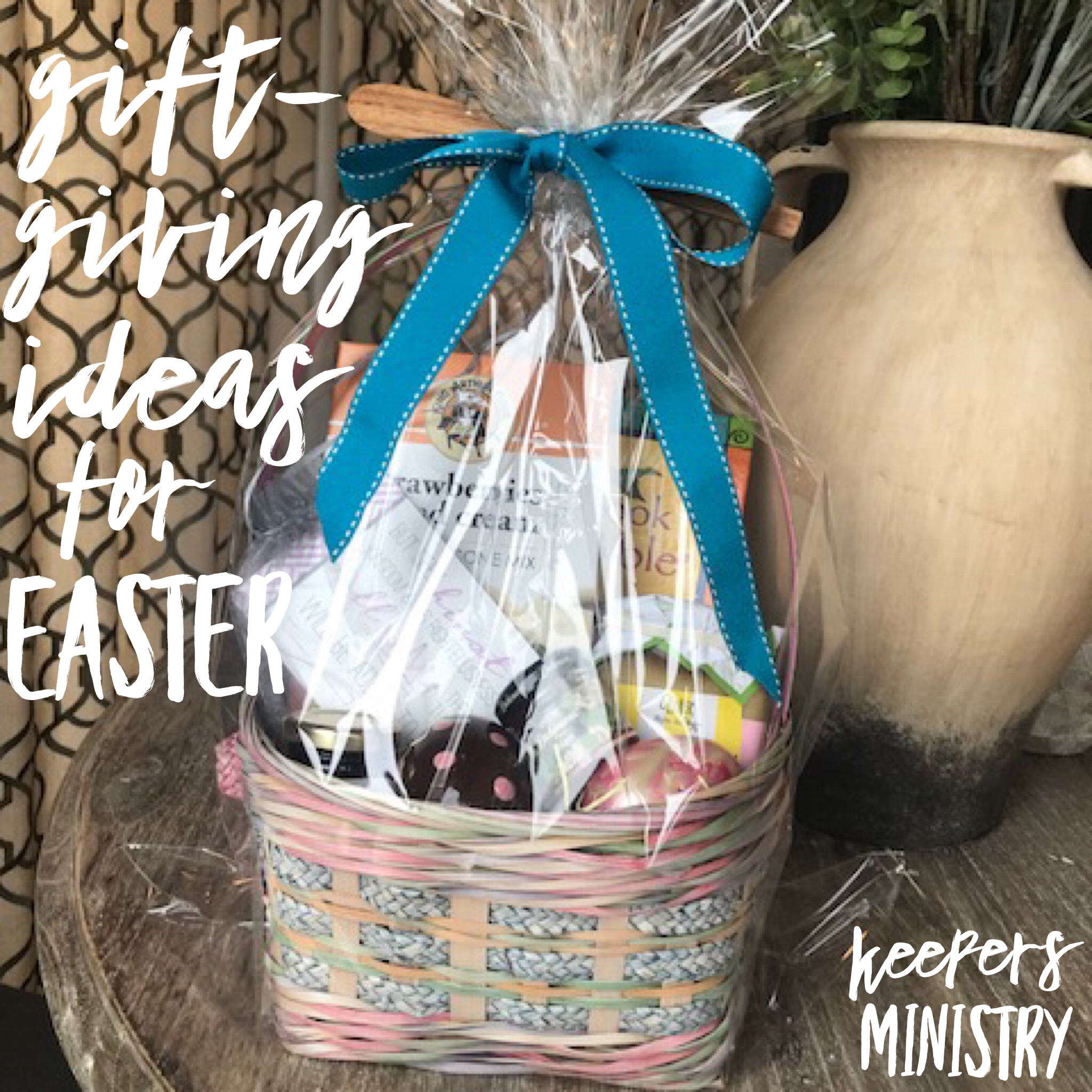 Gift giving ideas for easter keepers ministry story of jesus resurrection how about taking a moment right now to ask the lord who in your life needs to receive an expression of love from you in negle Choice Image
