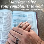 Marriage: Give Your Complaints to God