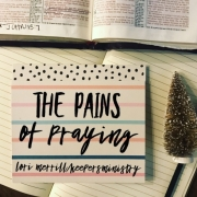 The Pains of Praying