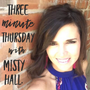 Three Minute Thursday: Misty Hall Video