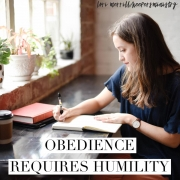 Obedience Requires Humility