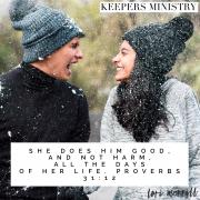 She Does Him Good and Not Harm All the Days of Her Life