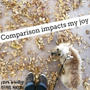 Comparison Impacts My Joy