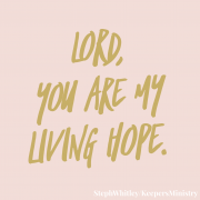 The Lord is Our Hope