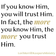 Knowing Him is Trusting Him
