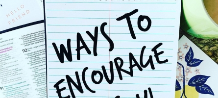 Ways to Encourage Your Soul