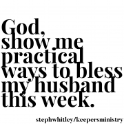 Being Intentional with Your Husband